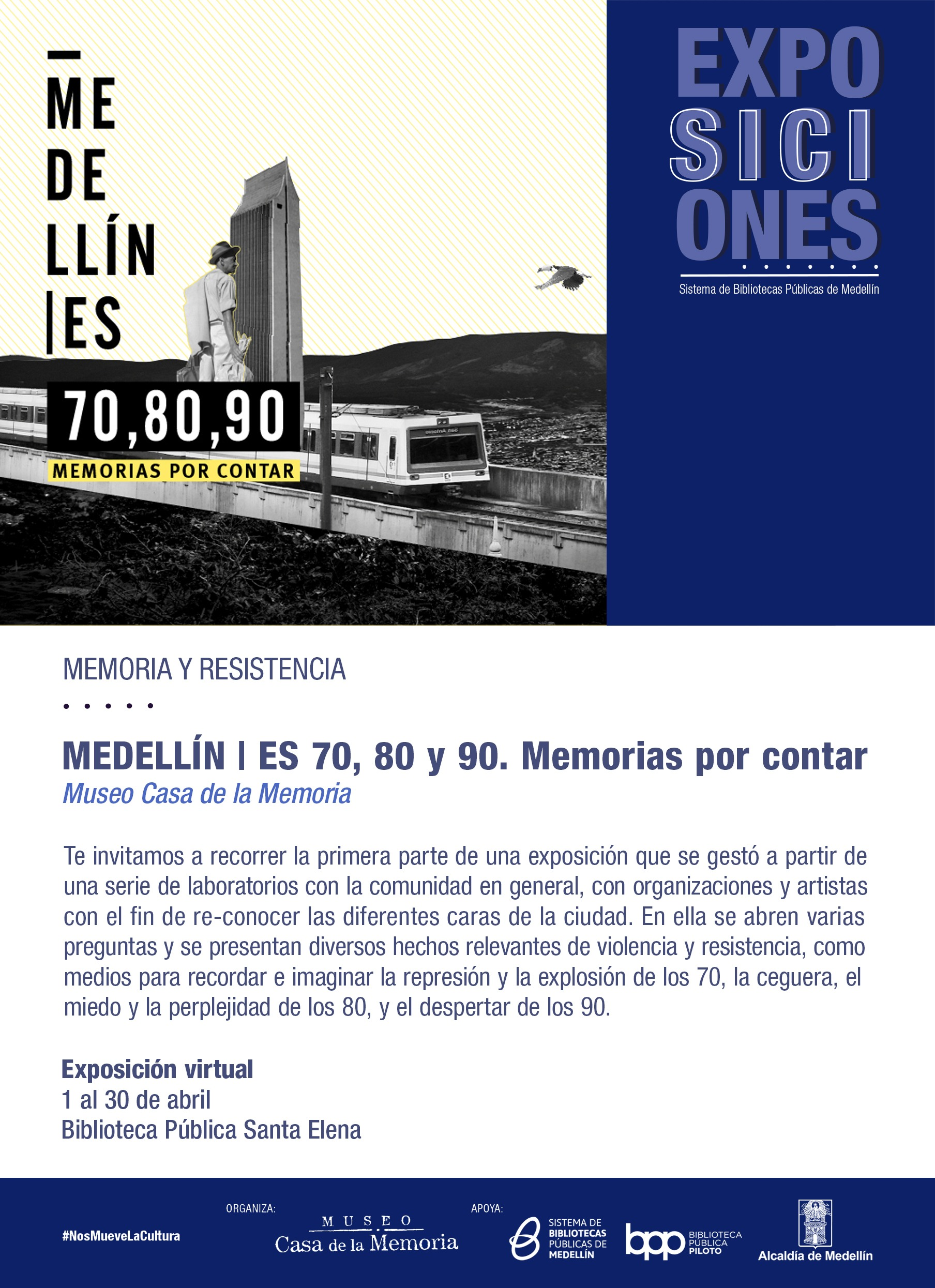 Imagen que sirve de invitación a conocer la exposición Medellín es 70, 80 y 90.