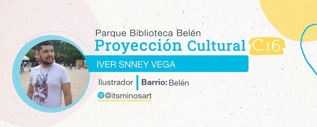 Proyección cultural C16 - Iver Snney Vega Junieles