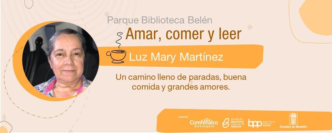 Amar, comer y leer - Luz Mary