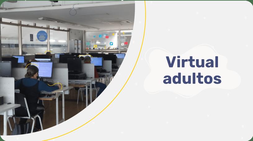 Virtual adultos